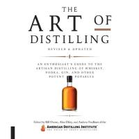 Art of Distilling Whiskey and Other Spirits Book
