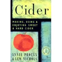 Cider: Making, Using & Enjoying Sweet & Hard Cider Book
