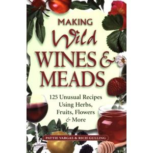 Making Wild Wines & Meads Book