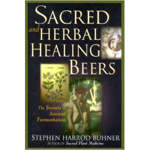 Sacred and Herbal Healing Beers Book